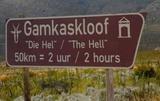 Sign board to Gamkaskloof/Die Hel